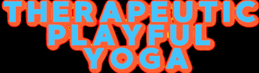 Therapeutic Playful Yoga