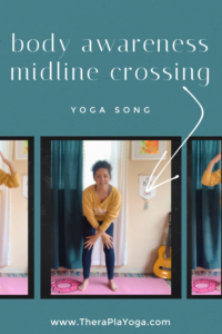 adapted yoga song for body awareness and midline crossing video