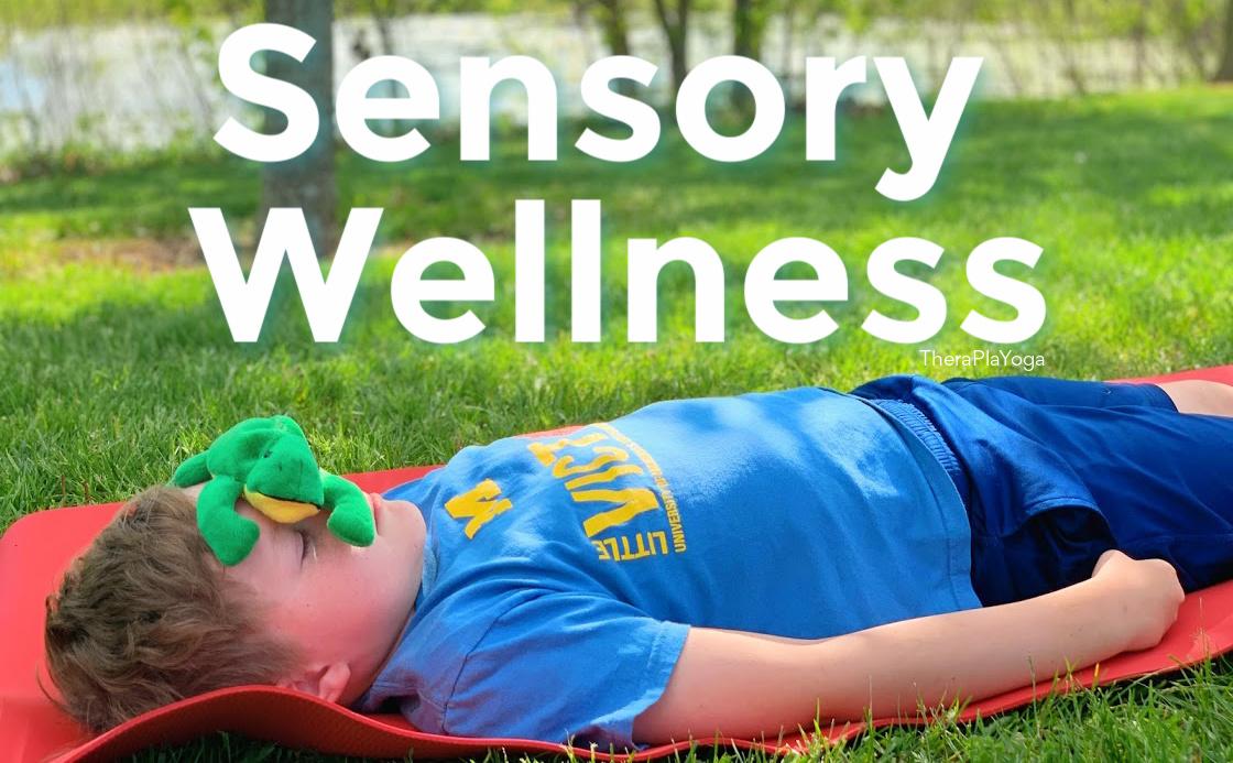 TheraPLAYoga Sensory Wellness